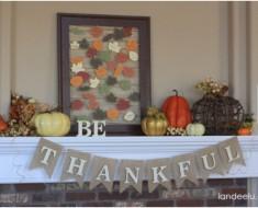 Be Thankful Thanksgiving Mantel & Gratitude Frame