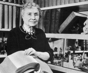 Top 10 Accomplishments Of Helen Keller