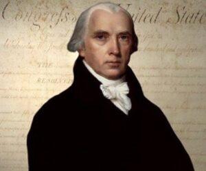 Top 10 Accomplishments of James Madison